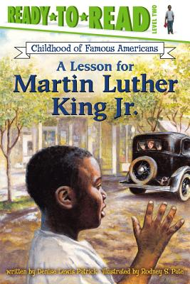 A Lesson for Martin Luther King Jr. By Patrick, Denise Lewis/ Pate, Rodney S. (ILT)