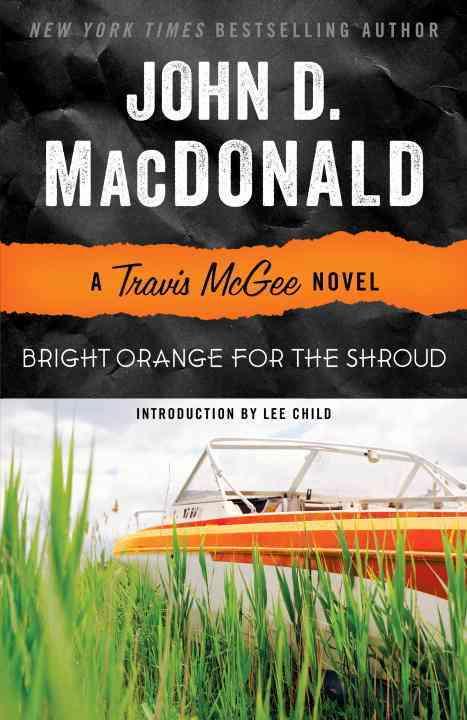 Bright Orange for the Shroud By MacDonald, John D./ Child, Lee (INT)
