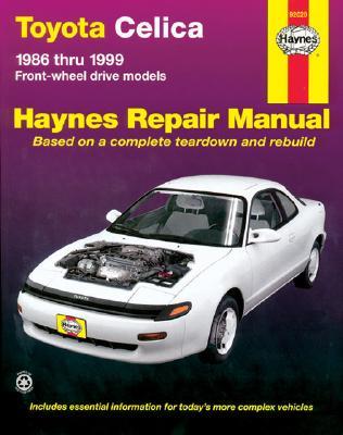 Toyota Celica Fwd Automotive Repair Manual By Warren, Larry/ Haynes, John Harold