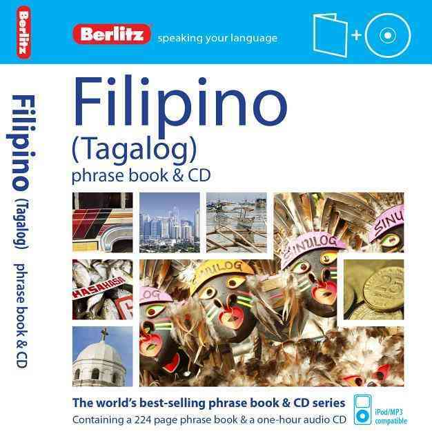 Berlitz Filipino Phrase Book & CD By Berlitz International, Inc.